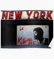New York Is Killing Me Poster