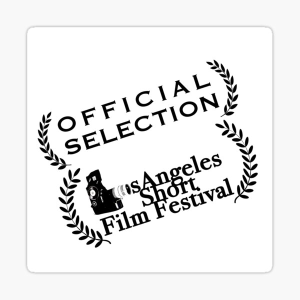 Official Selection Los Angeles Short Film Festival Sticker