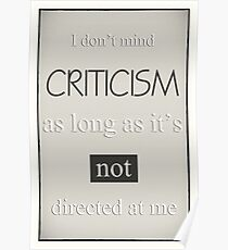 Humorous Poster - Criticism - Neutral Poster
