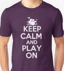 Keep Calm and Play On Drums Slim Fit T-Shirt