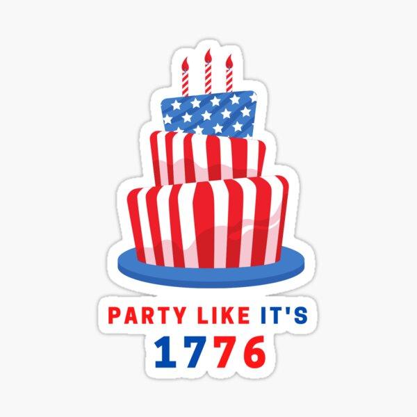 PARTY LIKE IT'S 1776 Sticker