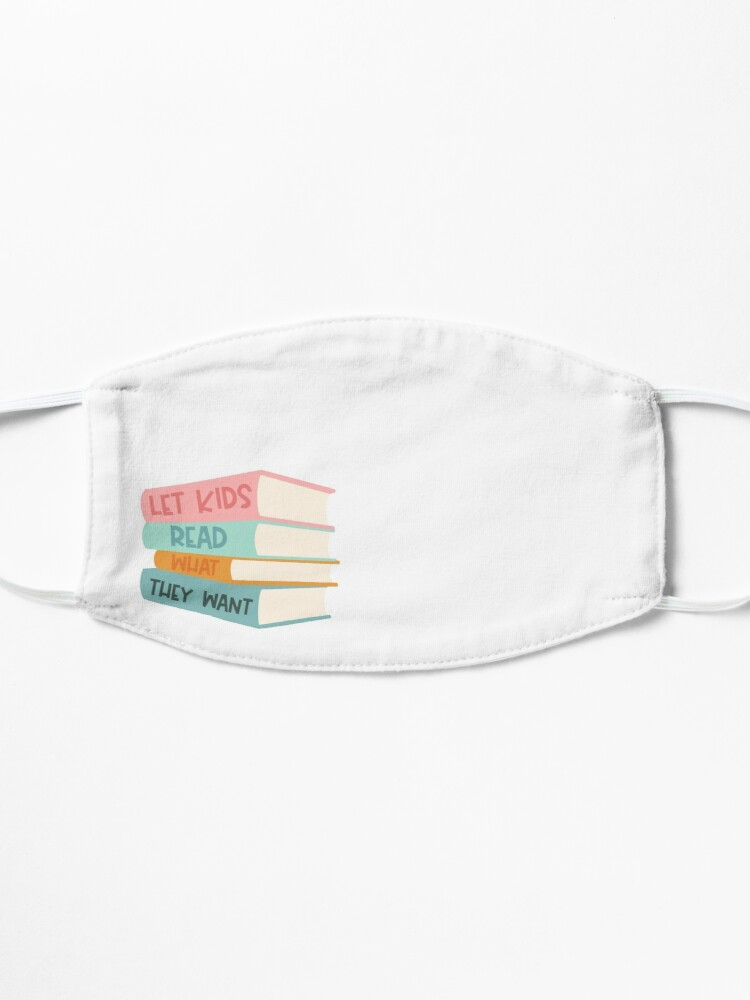 Alternate view of Let Kids Read What They Want Mask