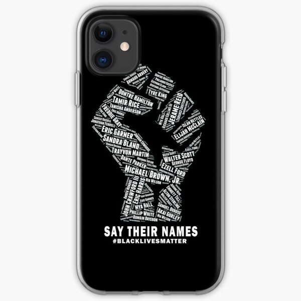 Black Lives Matter: Say Their Names iPhone Soft Case