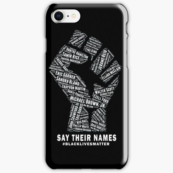 Black Lives Matter: Say Their Names iPhone Snap Case