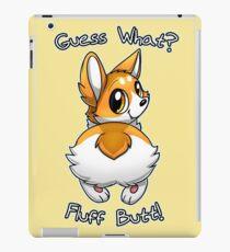 Guess what? Fluff butt! iPad Case/Skin