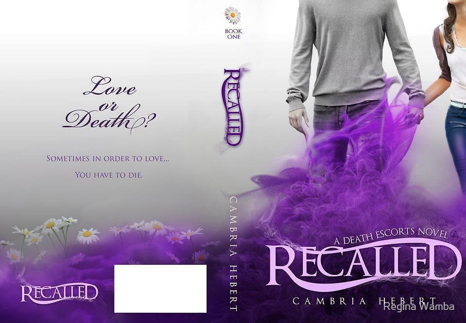 Recalled- Full by Regina Wamba