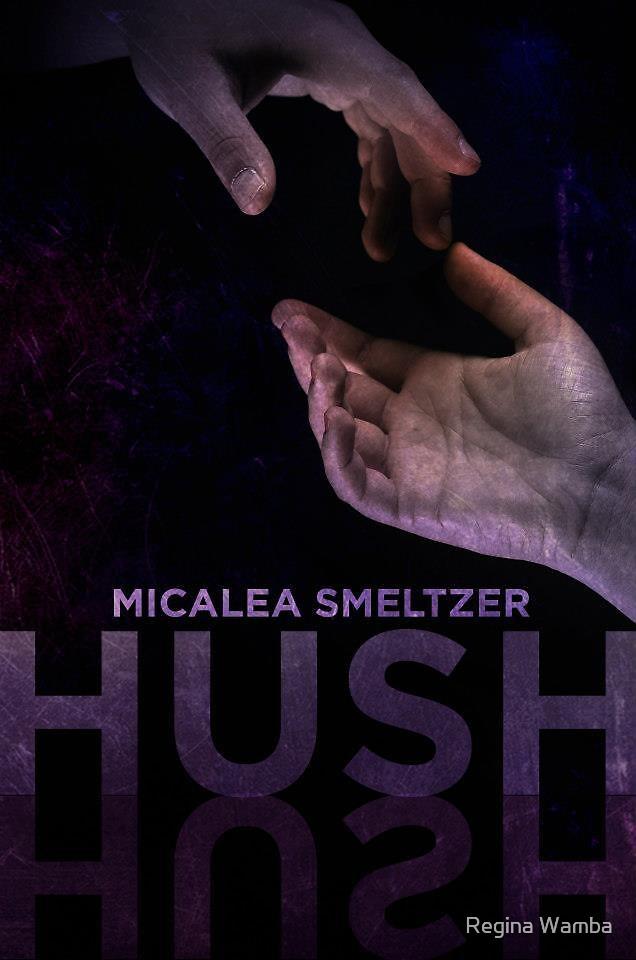 Hush by Regina Wamba