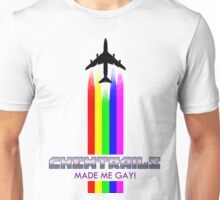 CHEMTRAILS MADE ME GAY! Unisex T-Shirt