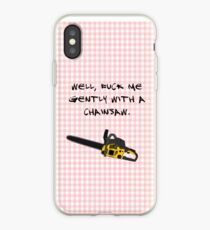 Heathers - chainsaw iPhone Case