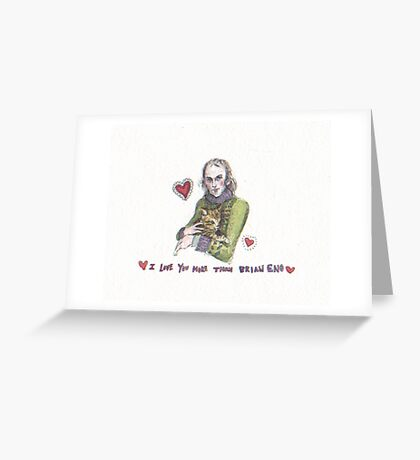 Brian Eno Valentine  Greeting Card