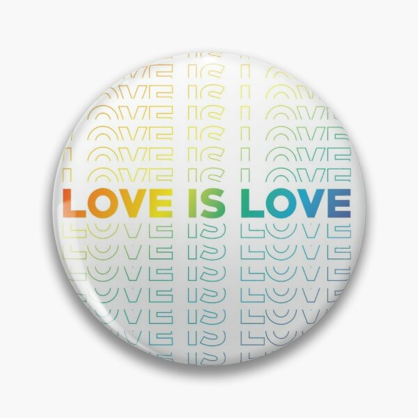 Love Is Love Pin