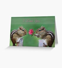 Chippy - I Love You Greeting Card