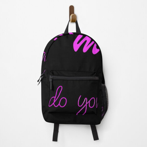 do you love me Backpack