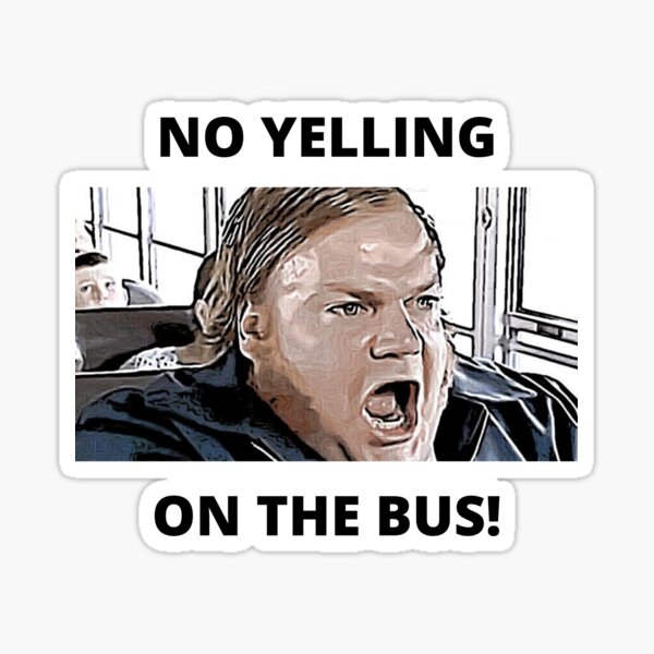 Chris Farley - No Yelling On The Bus Sticker