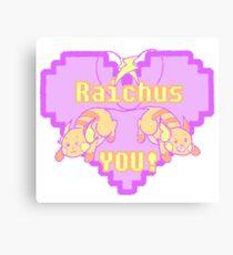 Raichus You! Canvas Print