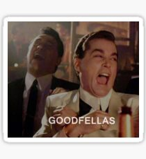Goodfellas Laughing  Sticker