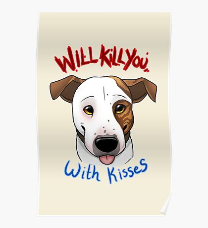 Will Kill You With Kisses Poster