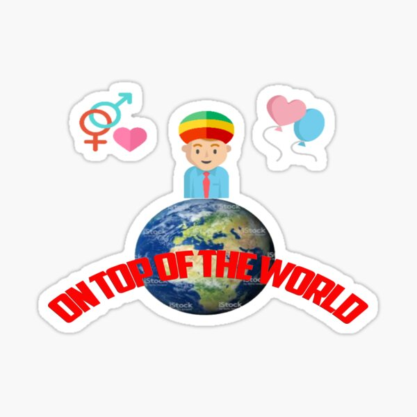 On Top Of The world. Sticker