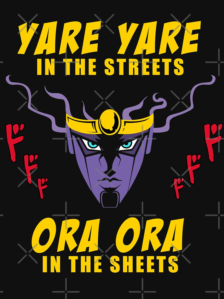 TShirtGifter presents: Yare Yare in the streets | Unisex T-Shirt