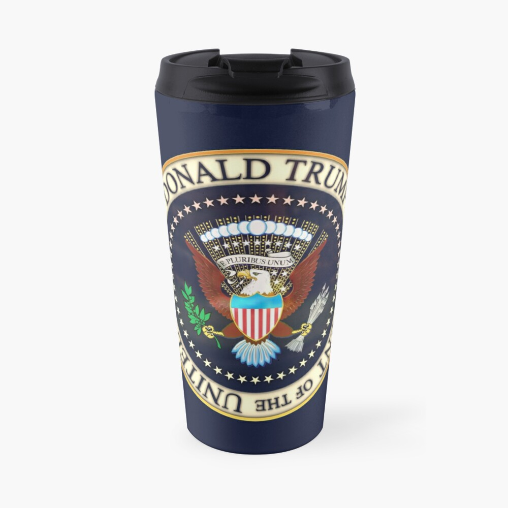 Donald Trump President Seal 2020  Travel Mug