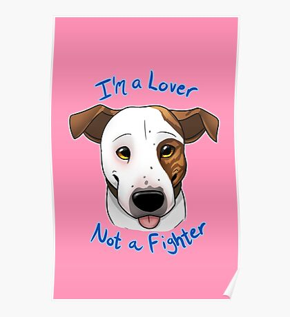 I'm a Lover, Not a Fighter Poster