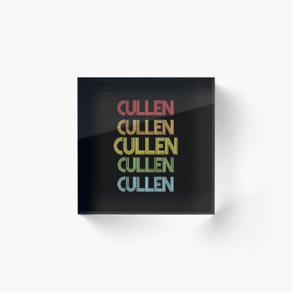Cullen Name - Cullen Rainbow Multi Color Gift For Family Surname Cullen Name Acrylic Block