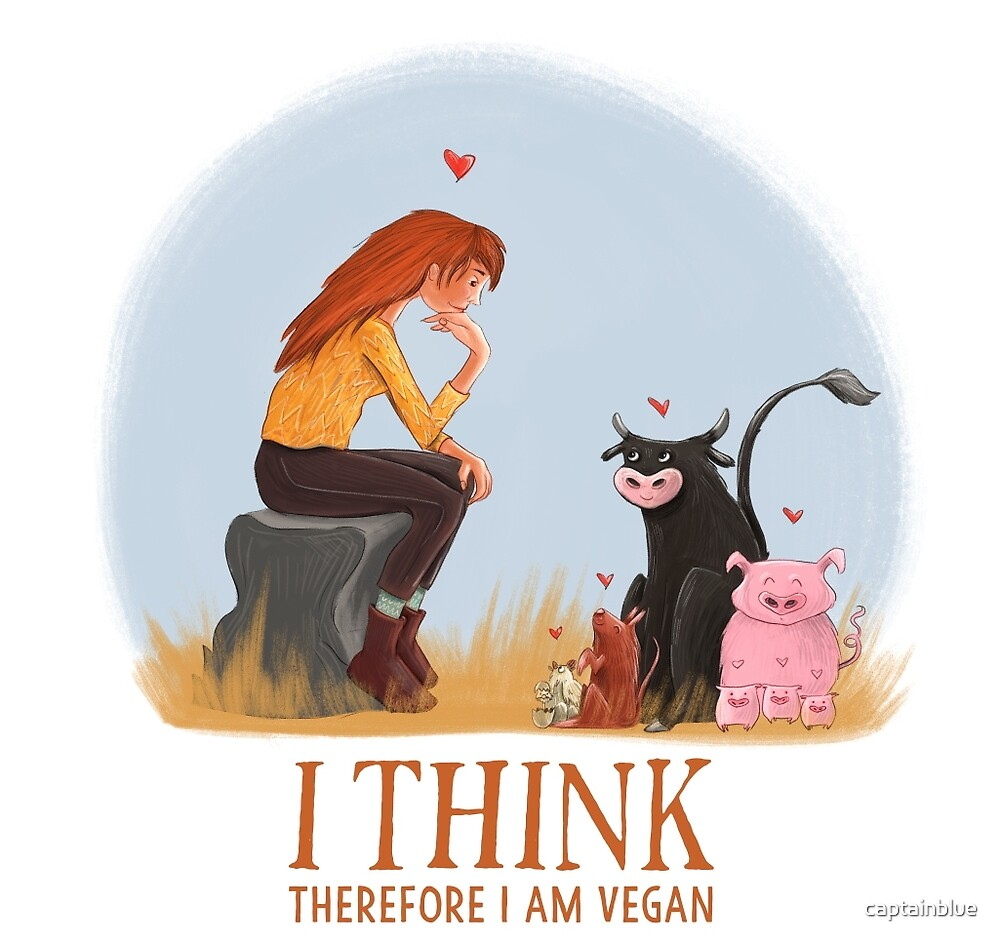 I think therefore I am vegan by captainblue