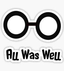 All was well Sticker