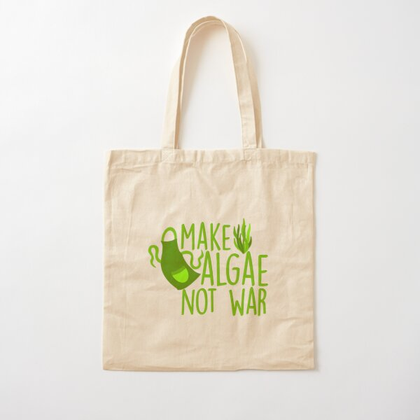 Make Algae Not War Cotton Tote Bag