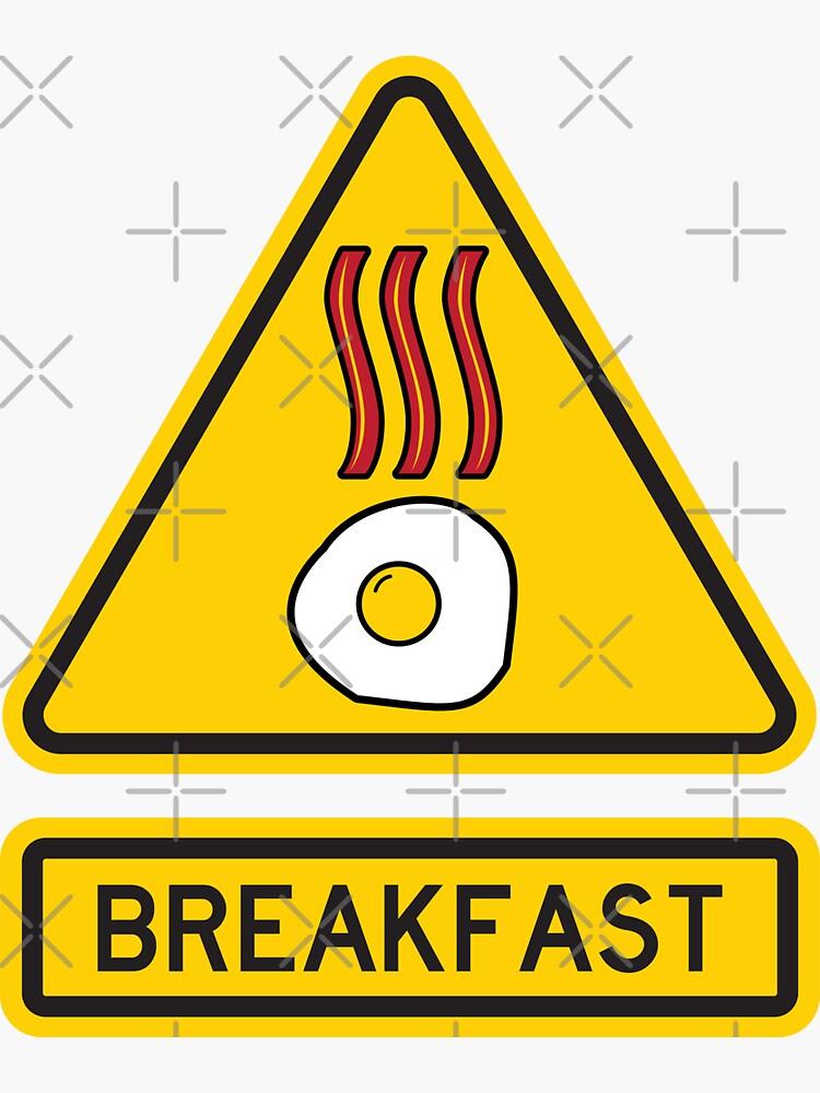 Warning: Breakfast by brainthought