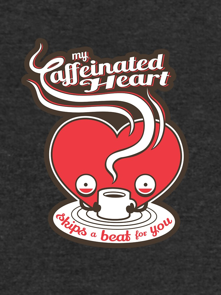 Mein koffeinhaltiges Herz von murphypop