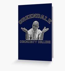 Greendale Community College - Dean Pelton Greeting Card