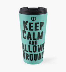 Keep Calm and Hallowed Ground Travel Mug