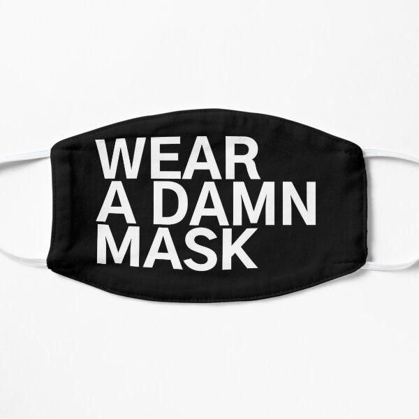 #WearADamnMask Wear A Damn Mask Mask