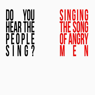 Do You Hear the People Sing? by sophiestormborn