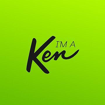 """I'm a Ken!"" [GREEN] iPhone Case by MarajMagazine"
