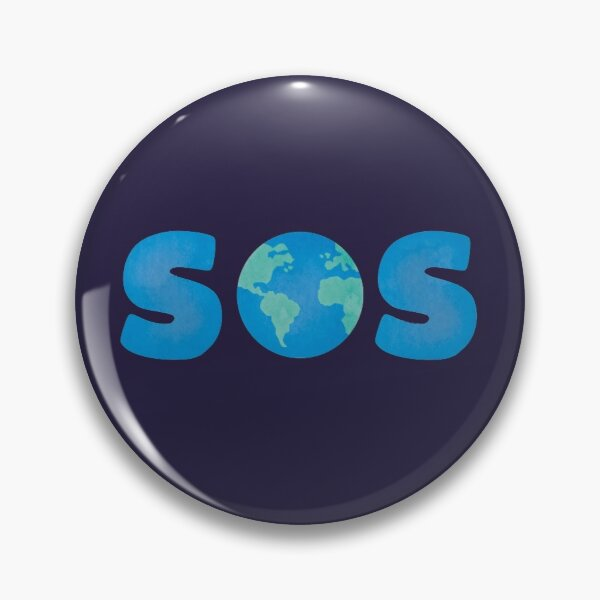 SOS - Save Our Planet Pin
