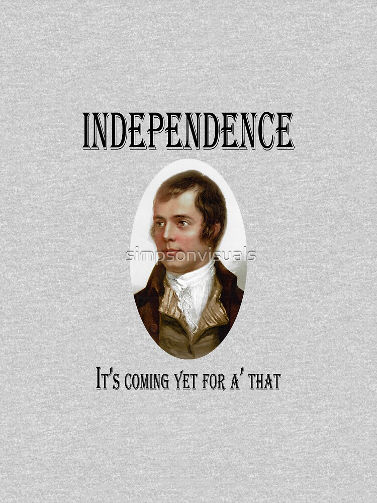 Robert Burns Scottish Independence T-Shirt by simpsonvisuals