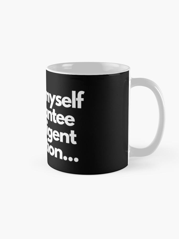 Alternate view of TheCoffeeCupLife: I Talk To Myself Mug