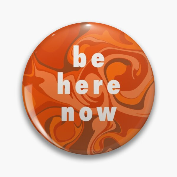 Retro Be Here Now Affirmation  Pin