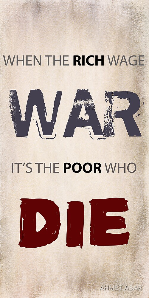 WHEN THE RICH WAGE WAR by MotionAge Media