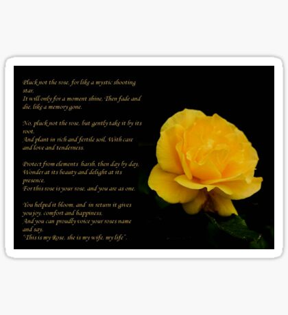 Yellow Rose With Verse - Pluck Not the Rose  Sticker