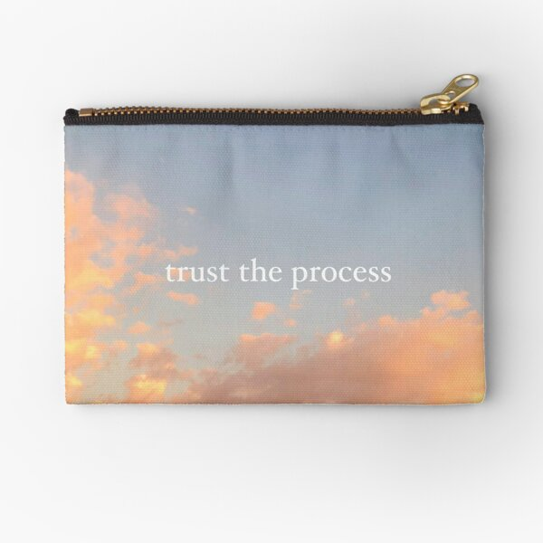 Trust The Process Zipper Pouch