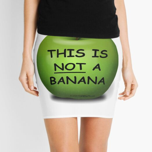This is an Apple it's NOT a banana Mini Skirt