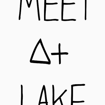 Meet At Lake (SALE) by imjesuschrist