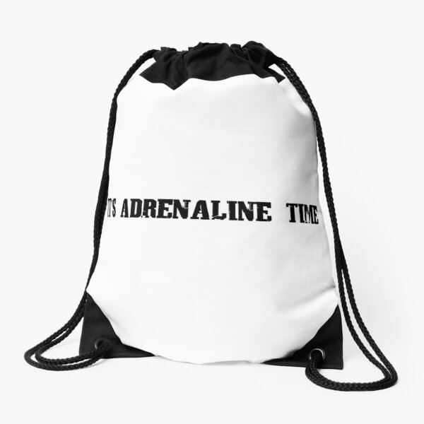 Funny cardio shirt saying IT'S ADRENALINE TIME  Drawstring Bag
