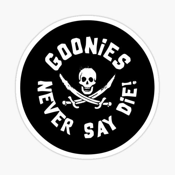 Goonies never say die | The Goonies (1985) Sticker