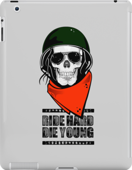 Ride Hard Die Young. by VisualKontakt & Co.