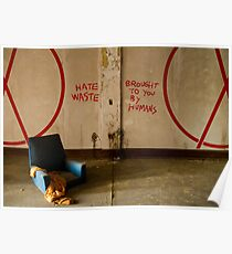 Hate Waste. Brought To You By Humans. Poster