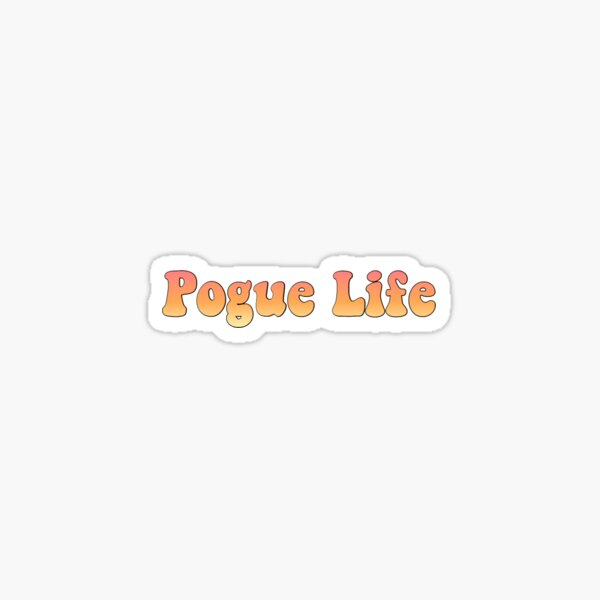 """Outer Banks """"Pogue Life"""" Sticker"""